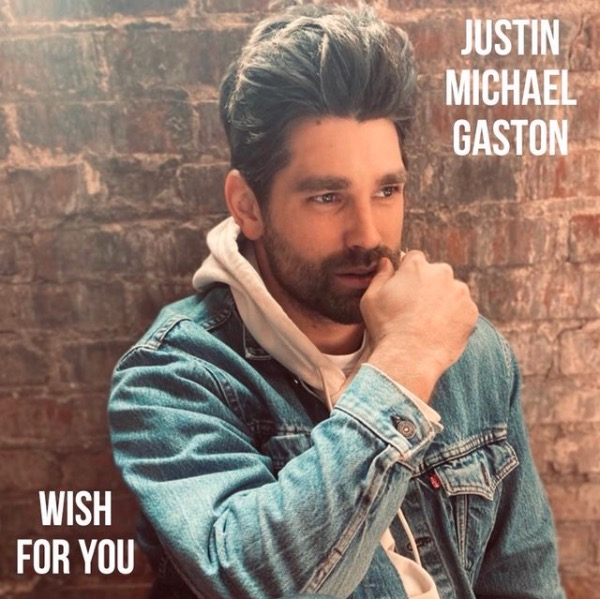 Justin Gaston Wish for You